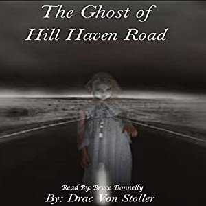 The Ghost of Hill Haven Road Audiobook