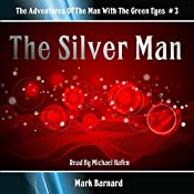 The Silver Man: The Man With the Green Eyes #3 | Mark Barnard