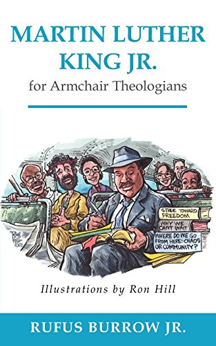 Martin Luther King Jr. for Armchair Theologians (Armchair Online)