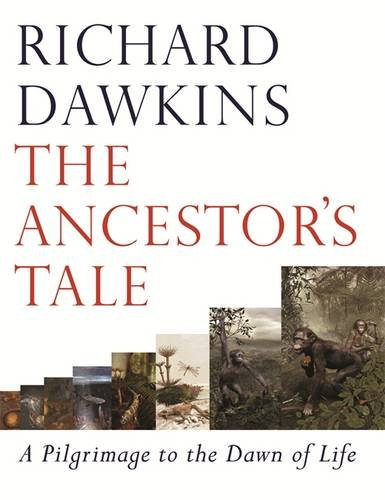 The Ancestor's Tale: A Pilgrimage to the Dawn of Life pdf epub