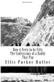 How It Feels to Be Fifty, the Confessions of a Daddy, That Pup, Ellis Parker Butler, 149423680X