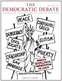 img - for By Bruce Miroff - The Democratic Debate: American Politics in an Age of Change: 5th (fifth) Edition book / textbook / text book
