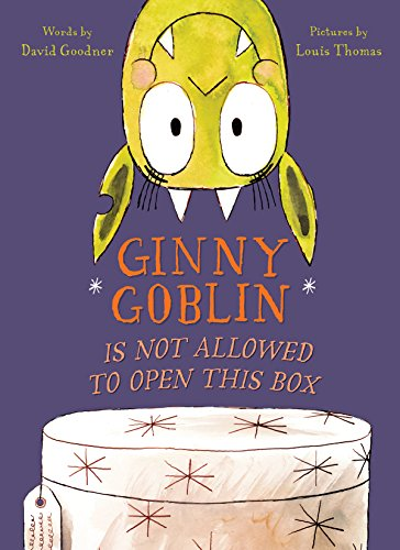 Ginny Goblin Is Not Allowed to Open This Box (English Edition)