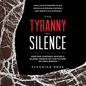 The Tyranny of Silence Audiobook