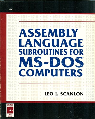 Assembly Language Subroutines for M. S.-DOS Computers