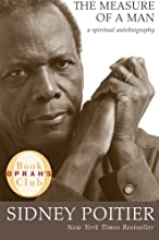 The Measure of a Man: A Spiritual Autobiography (Oprah's Book Club)