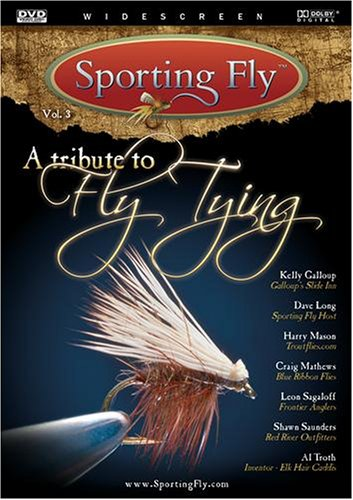 A Tribute to Fly Tying ()