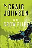 By Craig Johnson As the Crow Flies (A Walt Longmire Mystery) (Thorndike Large Print Crime Scene) (Lrg) [Hardcover]