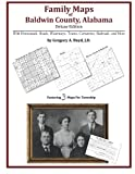 Family Maps of Baldwin County, Alabama, Deluxe Edition 9781420311501