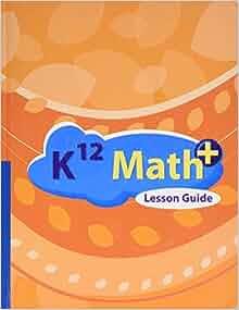 K12 Math+ 3rd Grade PURPLE Math * Semester 1 * Teacher Guide + Student Workbook