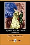 Legendes Pour les Enfants, , 1406531197