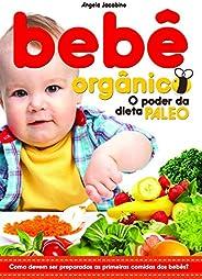 Bebe Organico - o Poder da Dieta Paleo - (6670)