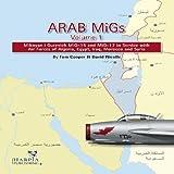 Arab Migs Volume 1, Tom Cooper and David Nicole, 0982553927