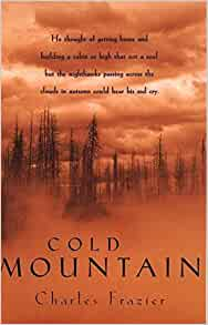 Cold Mountain by Charles Frazier
