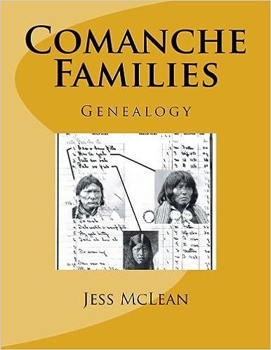 Book Comanche Families: Genealogy by Jess N. McLean (2014-04-20)