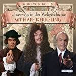 Unterwegs in der Weltgeschichte mit Hape Kerkeling | Gero von Boehm