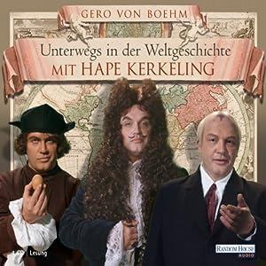 Unterwegs in der Weltgeschichte mit Hape Kerkeling Audiobook