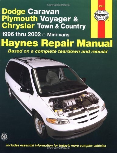Dodge Caravan, Plymouth Voyager and Chrysler Town and Country Automotive Repair Manual: 1996 to 2002 (Haynes Automotive Repair Manuals) by LeDoux, L.Alan, Haynes, J. H. (2002) Paperback