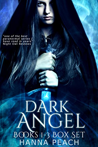 Dark Angel Box Set Books 1-3: Angelfire, Angelstone, Angelsong by [Peach, Hanna]