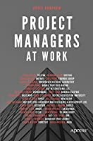 Project Managers at Work Front Cover