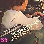 Woman Enters Left | Jessica Brockmole