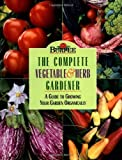 img - for Burpee : The Complete Vegetable & Herb Gardener : A Guide to Growing Your Garden Organically by Karan Davis Cutler (1997-11-10) book / textbook / text book
