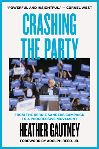 Crashing the Party: From the Bernie Sanders Campaign to a Progressive Movement