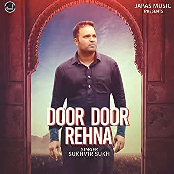 You have exceeded the maximum number of MP3 items in your MP3 cart. Please click here to manage your MP3 cart content.  sc 1 st  Amazon.com & Amazon.com: Door Door Rehna: Sukhvir Sukh: MP3 Downloads