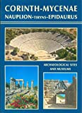 Corinth-Mycenae Archaeological Sites and Museums