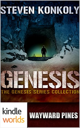 Wayward Pines: GENESIS Collection (Kindle Worlds) by [Konkoly, Steven]