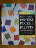 Watercolour Painters Pocket Palette, Moira Clinch, 071482710X