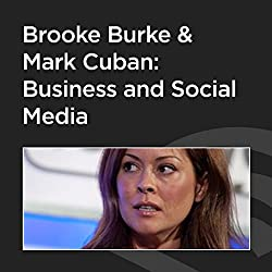 Brooke Burke and Mark Cuban: Business and Social Media