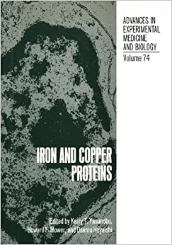 Iron and Copper Proteins (Advances in Experimental Medicine and Biology, Vol. 74)