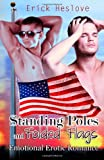 Standing Poles and Folded Flags, Erick Heslove, 1627616527
