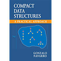 Compact Data Structures: A Practical Approach