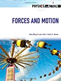 Forces and Motion (Physics in Action)