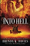 Into Hell (The Road to Hell Series) (Volume 4)