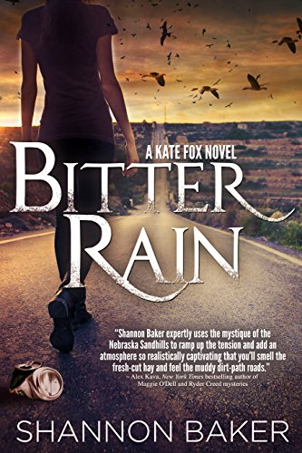 Bitter Rain: A Kate Fox Novel (Kate Fox mystery series Book 3) by [Baker, Shannon]