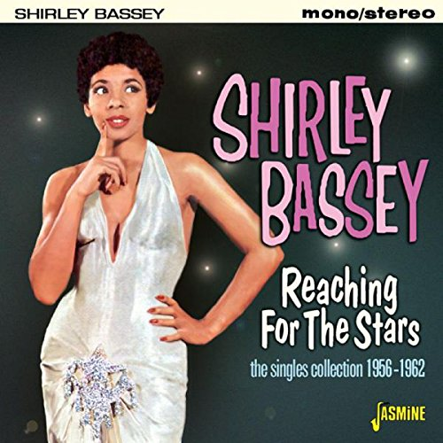 Shirley Bassey - Reaching For The Stars - The Singles Collection 1956-1962 [original Recordings Remastered] 2cd Set - Zortam Music