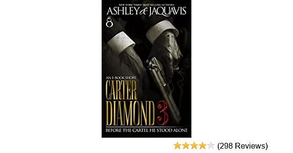 Carter diamond 3 kindle edition by ashley jaquavis literature carter diamond 3 kindle edition by ashley jaquavis literature fiction kindle ebooks amazon fandeluxe Image collections