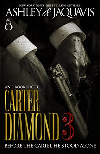 Carter diamond 3 kindle edition by ashley jaquavis literature carter diamond 3 by jaquavis ashley fandeluxe Images