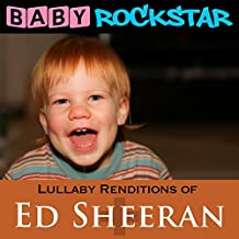Lullaby Renditions Of Ed Sheeran: + / Plus by Baby Rockstar (2015-05-05)