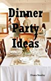 Dinner Party Ideas, Diana Stanley, 1926917162