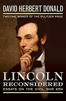 image for Lincoln Reconsidered: Essays on the Civil War Era