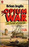 The Opium War (Coronet Books)