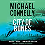City of Bones: Harry Bosch Series, Book 8   Michael Connelly