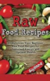 Raw Food Recipes, Abby Richards, 1494718863
