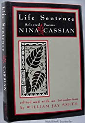 Smith: Life Sentence - Selected Poems of Nina Cassian (Cloth)