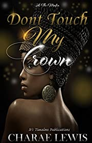 Don't Touch My Crown: It's The Mafia