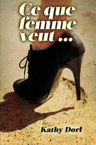 Ce que femme veut... (French Edition)